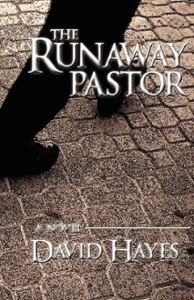 The Runaway Pastor - David S. Hayes