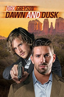 Dawn and Dusk (Day and Knight Book 3) - Dirk Greyson