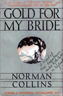 Gold For My Bride - Norman Collins