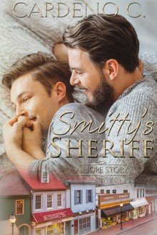 Smitty's Sheriff: A May December Contemporary Romance (Hope Collection) - Cardeno C.