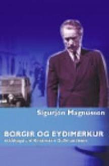 Borgir og eyðimerkur - Sigurjón Magnússon