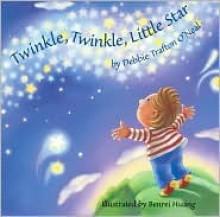 Twinkle Twinkle Little Star - Debbie Trafton O'Neal, Jane Taylor