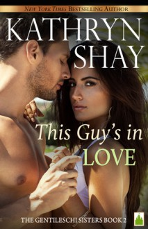 This Guy's In Love - Kathryn Shay