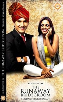 The Runaway Bridegroom - Sundari Venkatraman