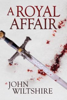 A Royal Affair - John Wiltshire