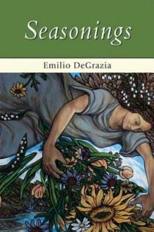 Seasonings - Emilio Degrazia