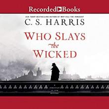 Who Slays the Wicked (Sebastian St. Cyr #14) - Davina Porter,C.S. Harris