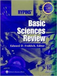 Rypins' Basic Sciences Review - Edward D. Frohlich