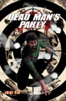 Dead Man's Party - Jeff Marsick, Scott A Barnett, Scott A Barnett