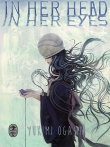 In Her Head, In Her Eyes - Yukimi Ogawa