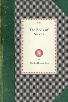 Book of Sauces - Charles Senn