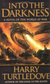 Into the Darkness - Harry Turtledove