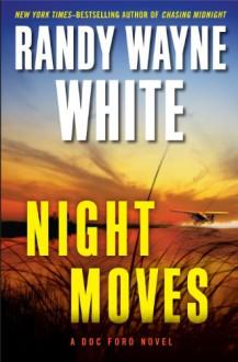 Night Moves - Randy Wayne White