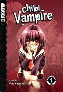 Chibi Vampire, Vol. 01 - Yuna Kagesaki