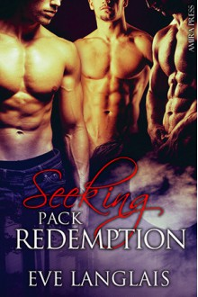 Seeking Pack Redemption - Eve Langlais