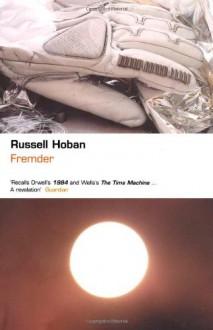 Fremder - Russell Hoban