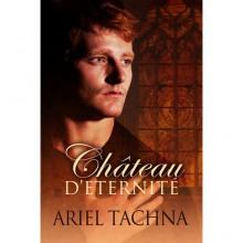 Chateau d'Eternite - Ariel Tachna