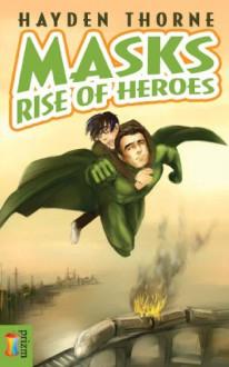 Rise of Heroes - Hayden Thorne