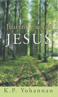 Journey with Jesus - K.P. Yohannan