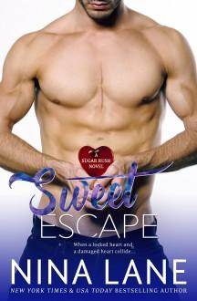 Sweet Escape - Nina Lane