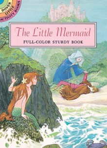 Little Mermaid: Full-Color Sturdy Book - Sheilah Beckett