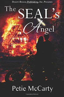 The SEAL's Angel - Petie McCarty