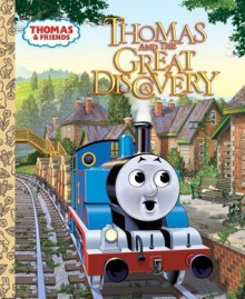 Thomas and the Great Discovery (Thomas & Friends) - R. Hooke, Tommy Stubbs