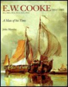 E.W. Cooke, 1811-1880 - John Munday