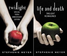 Twilight Tenth Anniversary/Life and Death Dual Edition - Stephenie Meyer