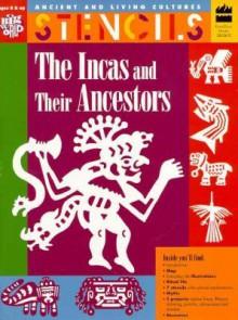 Incas and Their Ancestors - Mira Bartok