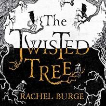 The Twisted Tree - Rachel Burge,Kate Okello