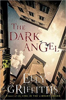 The Dark Angel (Ruth Galloway Mysteries) - Elly Griffiths