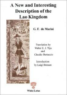new and interesting description of Lao Kingdom (1642-1648) - Gio. Filippo de Marini, G.F.De Marini