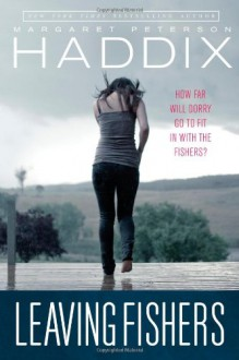 Leaving Fishers - Margaret Peterson Haddix