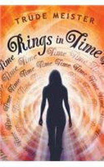 Rings in Time - Trude Meister