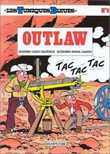 Outlaw - Raoul Cauvin, Louis Salvérius
