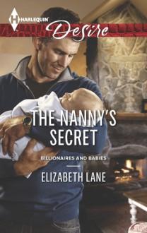 The Nanny's Secret (Billionaires and Babies #41) by - Elizabeth Lane