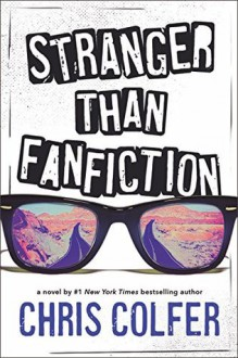 Stranger Than Fanfiction - Chris Colfer