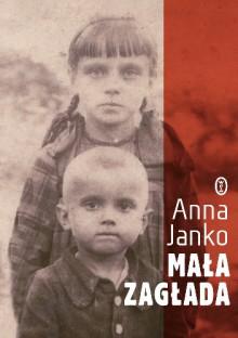 Mała zagłada - Anna Janko