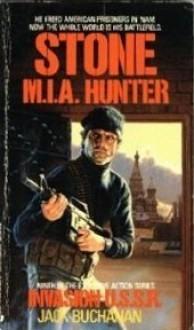 Stone M.I.A. Hunter: Invasion U.S.S.R. - Jack Buchanan