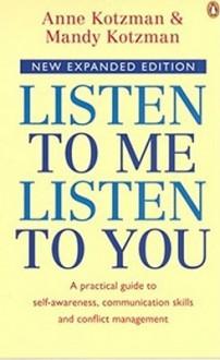 Listen to Me, Listen to You - Anne Kotzman, Mandy Kotzman