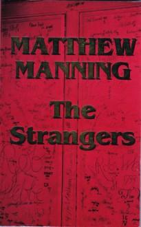 The Strangers - Matthew Manning