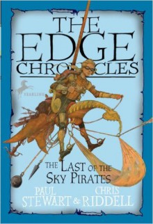 The Last of the Sky Pirates - Paul Stewart, Chris Riddell