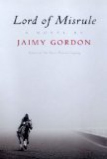 Lord of Misrule [Hardcover] - Jaimy Gordon (Author)