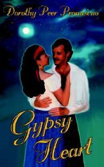 Gypsy Heart - Dorothy Peer Promiscuo