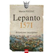 Lepanto 1571. Różańcowe zwycięstwo - Marcin Pielesz