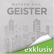 Geister - Audible GmbH, Uve Teschner, Nathan Hill