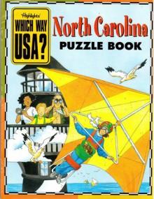 North Carolina Puzzle Book - Highlights, Andrew Gutelle, Karen Richards, Lynn Adams