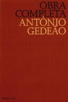 Obra Completa de António Gedeão - António Gedeão