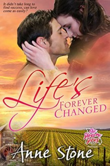 Life's Forever Changed - Anne Stone